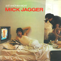 Mick Jagger:just another night