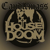 Candlemass: House Of Doom