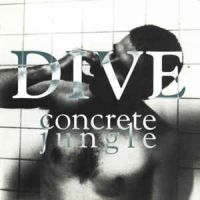 Dive:Concrete Jungle