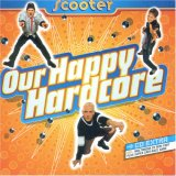 Scooter:Our Happy Hardcore
