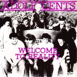 Adolescents:Welcome To Reality