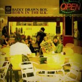 Badly Drawn Boy:Born in the U.K.