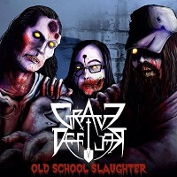 Grave Defiler: Old School Slaughter
