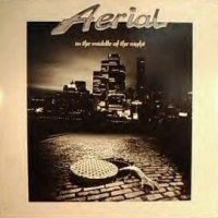 Aerial:In The Middle Of The Night