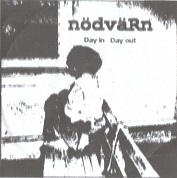 Nödvärn:Day In Day Out