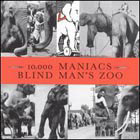 10,000 Maniacs:Blind Man's Zoo