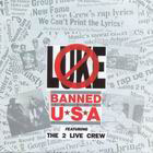 2 Live Crew:Banned in the U.S.A.