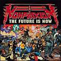 Non Phixion: The Future Is Now