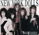 2cd: New York Dolls: Manhattan mayhem