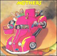 Mothers Of Invention:Just another band from L.A.