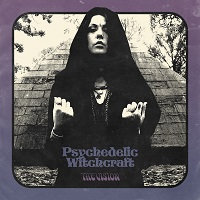 Psychedelic Witchcraft: The Vision
