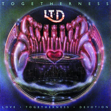 L.T.D.: Togetherness