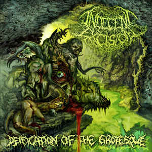 Indecent Excision: Deification Of The Grotesque