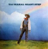 Taj Mahal:Giant Step/De Ole Folks At Home