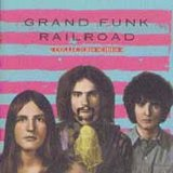 Grand Funk Railroad: Capitol Collectors Series
