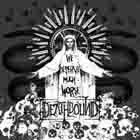 Deathbound: We deserve much worse