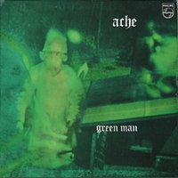cd-r: Ache: Green Man