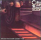 CITY BOY:The day the earth caught fire