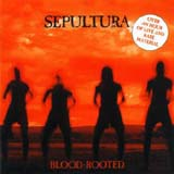 Sepultura:Blood-Rooted