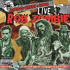 Rob Zombie: Astro-Creep: 2000 Live