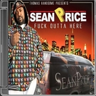 SEAN PRICE:FUCK OUTTA HERE