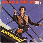 Adam & The Ants:Antmusic