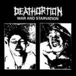 Deathortion: War And Starvation