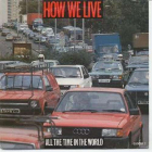 How We Live: All The Time In The World