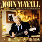 John Mayall & The Bluesbreakers:In The Palace Of The King