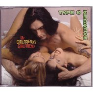 Type O Negative: My Girlfriend's Girlfriend