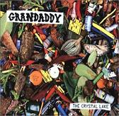 Grandaddy: The crystal lake