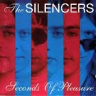 Silencers: Seconds Of Pleasure