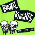 Brutal Knights:Not Fun