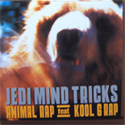 Jedi Mind Tricks: Animal Rap