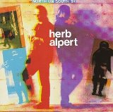 Herb Alpert:North on south ST