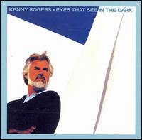 Kenny Rogers:Eyes That See In The Dark