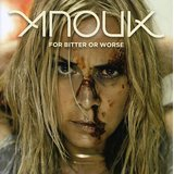 Anouk:For Bitter Or Worse