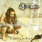 MORTIIS: The Smell Of Rain