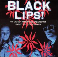 Black Lips:we did not know the forest spirit made the flowers grow