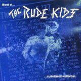 Rude Kids:Worst Of... A Pardonless Collection