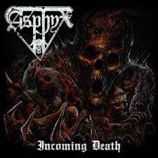 Asphyx:Incoming Death