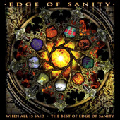 Edge of Sanity: When All Is Said - The Best of Edge of Sanity
