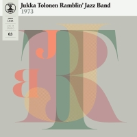 Jukka Tolonen Ramblin' Jazz Band: Jazz-Liisa 3