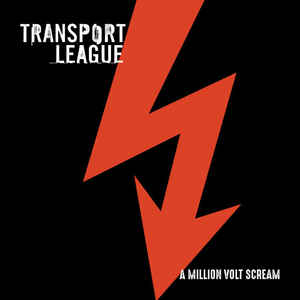 Transport League: A Million Volt Scream