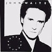 John Waite:Rover's Return