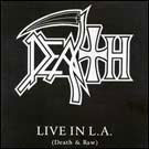 Death:Live In L.A. (Death & Raw)
