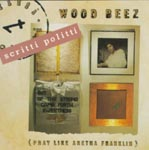 Scritti Politti:Wood Beez (Pray Like Aretha Franklin)