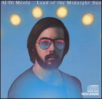 Al Di Meola: Land Of The Midnight Sun