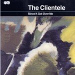 Clientele:Since K Got Over Me