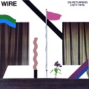 Wire: On Returning (1977-1979)